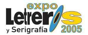 Expo Letreros y Serigrafía 2005